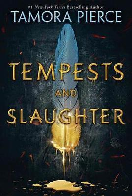 Tempests and Slaughter by Tamora Pierce.
