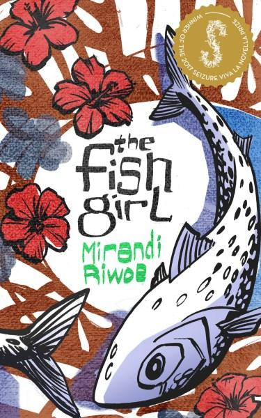 The Fish Girl by Mirandi Riwoe