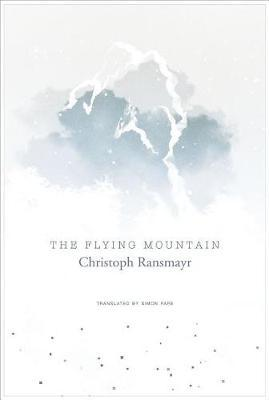 The Flying Mountain by Christoph Ransmayr