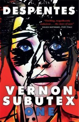 Vernon Subutex One by Virginie Despentes