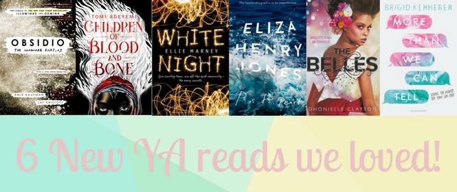 6 New YA reads we loved!