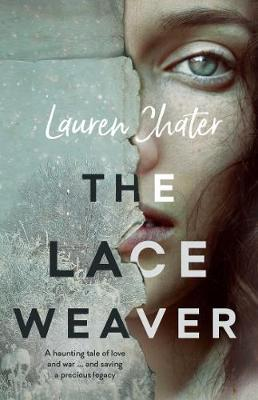 The Lace Weaver by Lauren Chater