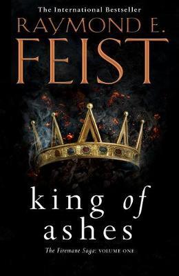 King of Ashesby Raymond E. Feist
