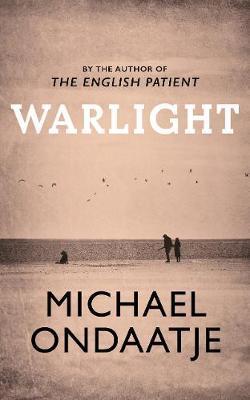 Warlightby Michael Ondaatje