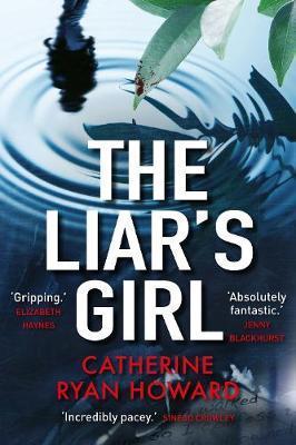 The Liar's Girlby Catherine Ryan Howard