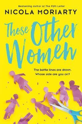 Those Other Womenby Nicola Moriarty