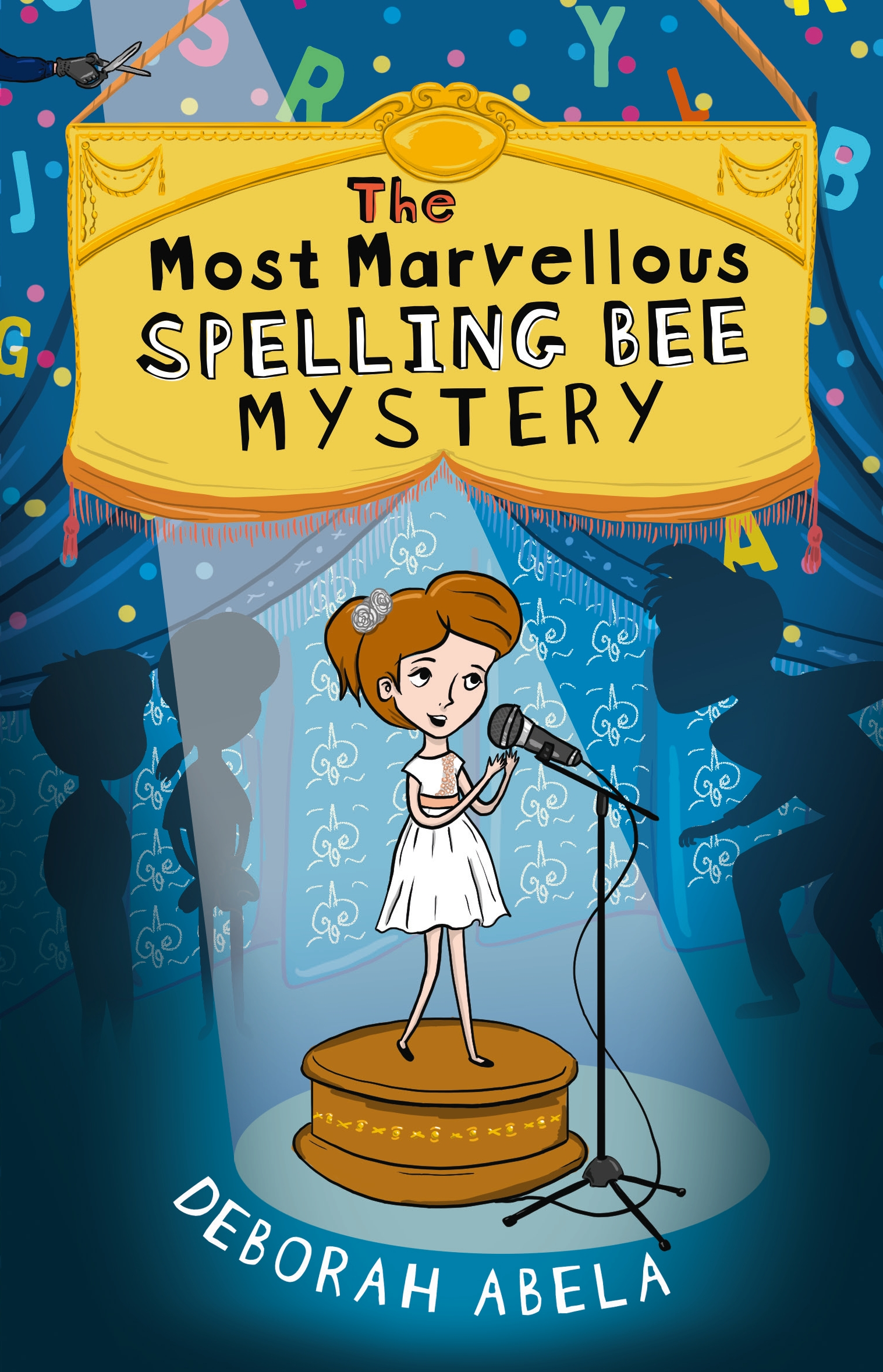The Most Marvellous Spelling Bee Mysteryby Deborah Abela