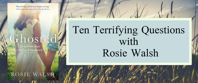 Rosie Walsh & ten terrifying questions