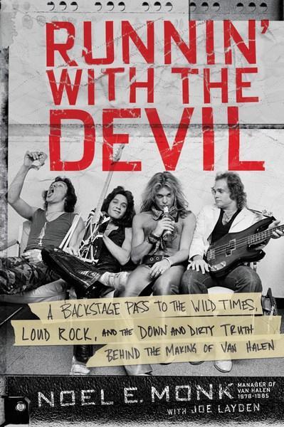 Runnin' With the Devilby Noel Monk, Joe Layden (as told to)