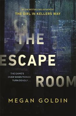 The Escape Roomby Megan Goldin