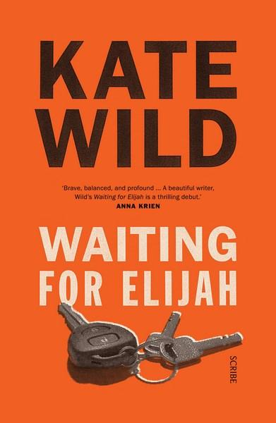 Waiting for Elijahby Kate Wild