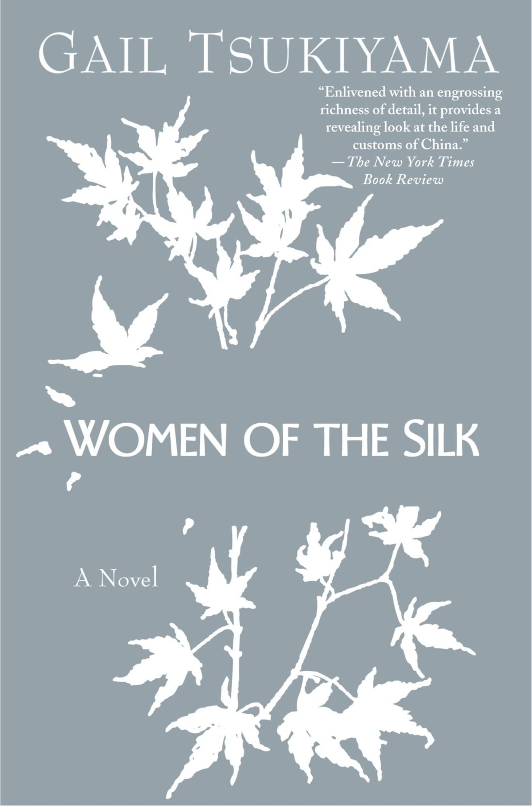 Women of the Silk by Gail Tsukiyama