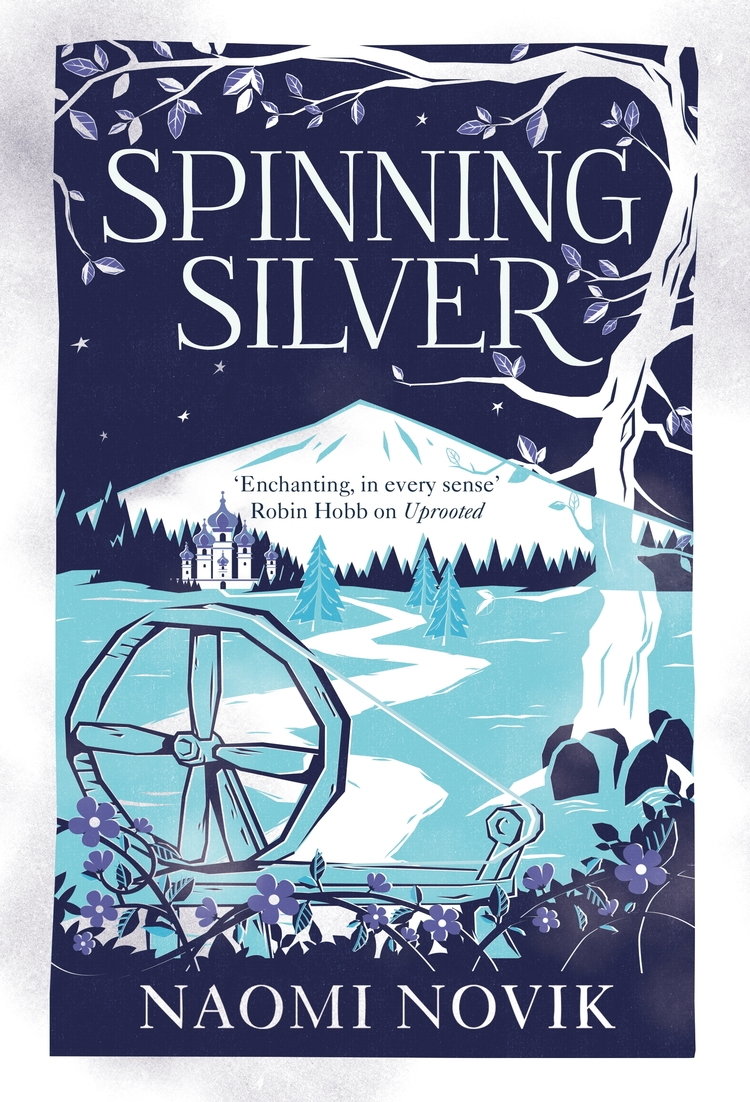 Review: Spinning Silver by Naomi Novik - The Booktopian