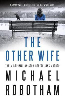 The Other Wifeby Michael Robotham