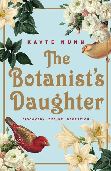 Kate Forsyth reviews The Botanist's Daughter