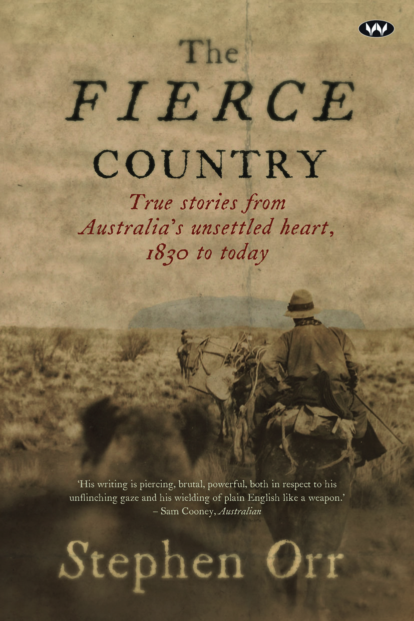 The Fierce Countryby Stephen Orr
