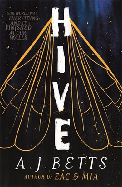 Hive by A.J. Betts Young Adult