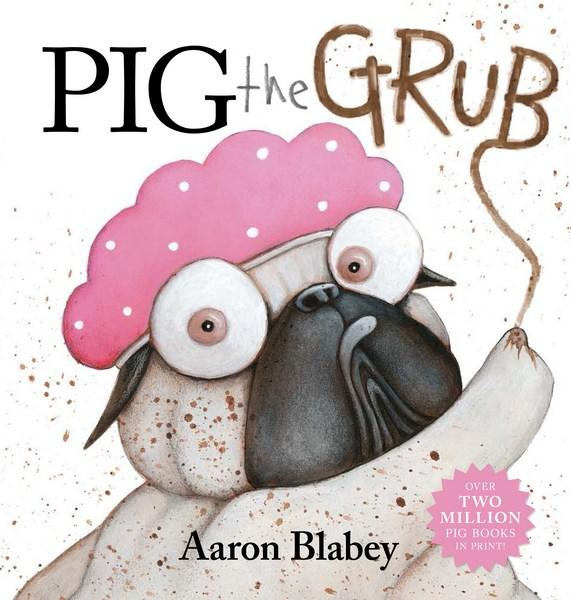 Pig the Grubby Aaron Blabey