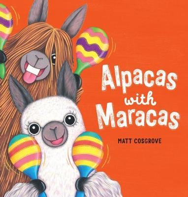 Alpacas With Maracasby Matt Cosgrove