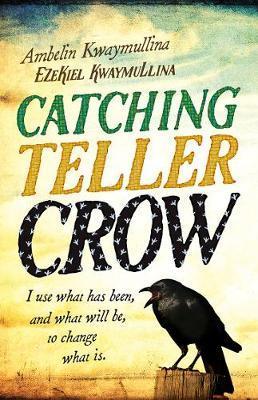 Catching Teller Crowby Ambelin Kwaymullina & Ezekiel Kwaymullina