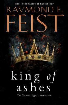King of Ashesby Raymond E. Feist