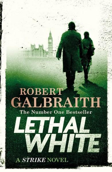 Lethal Whiteby Robert Galbraith