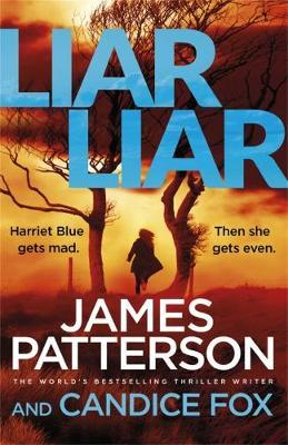 Liar Liarby James Patterson and Candice Fox