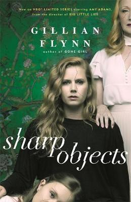 Sharp Objectsby Gillian Flynn