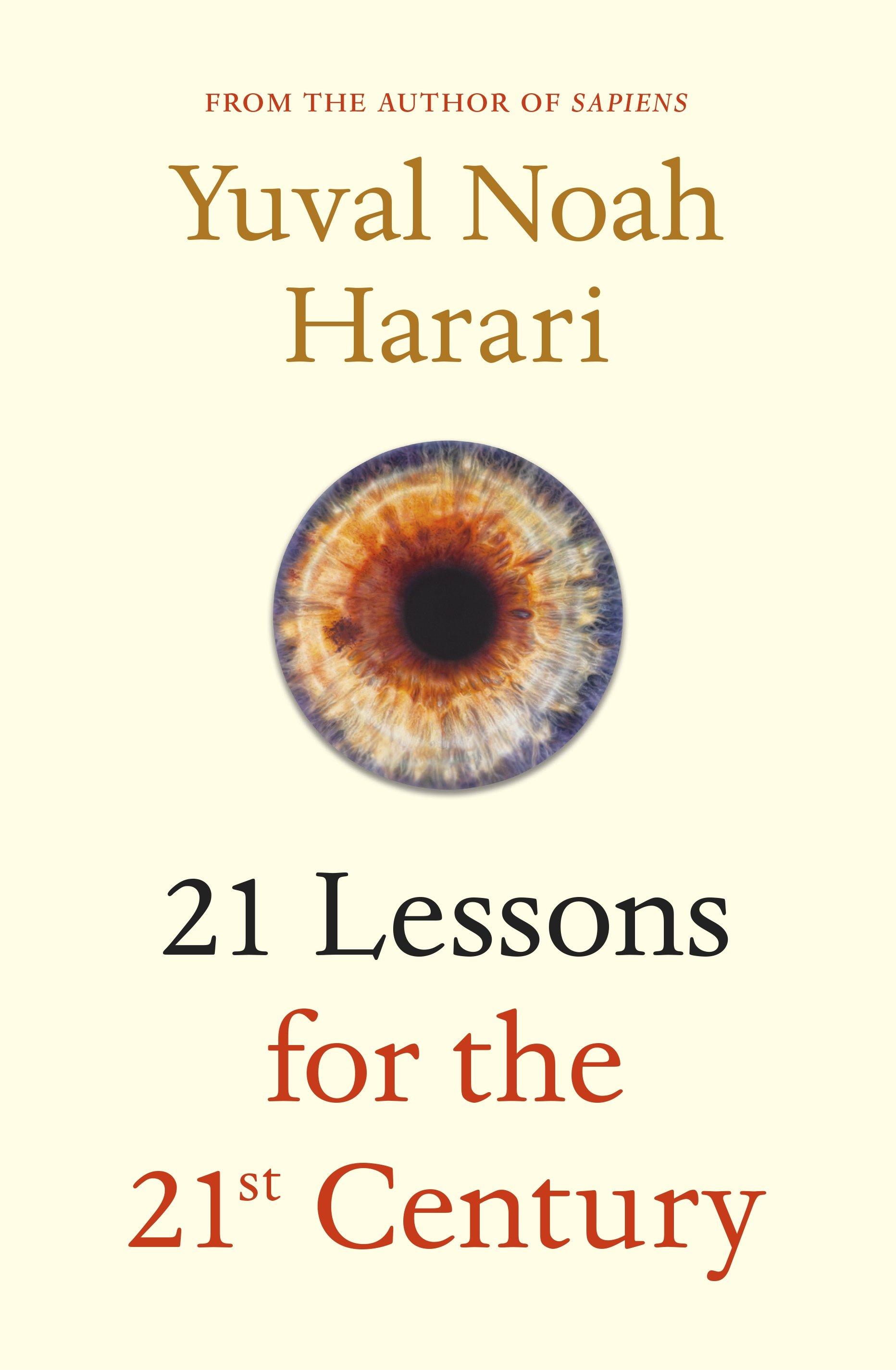 21 Lessons for the 21st Centuryby Yuval Noah Harari