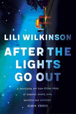 After the Lights Go Outby Lili Wilkinson