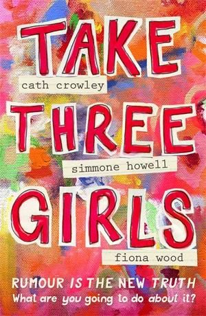 Take Three Girls By Simmone Howell 9781742612744 Booktopia