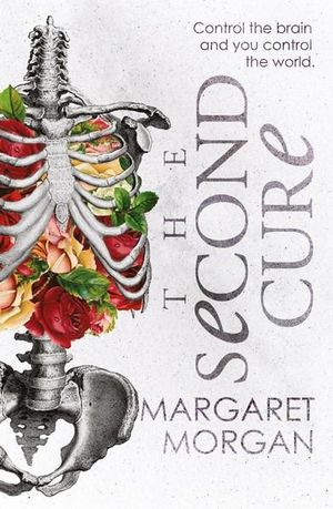 The Second Cureby  Margaret Morgan