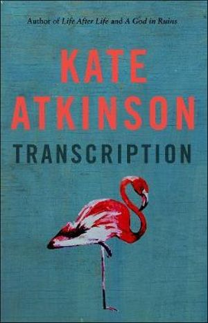 Transcriptionby Kate Atkinson