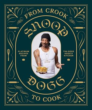 From Cook to Crookby Snoop Dogg