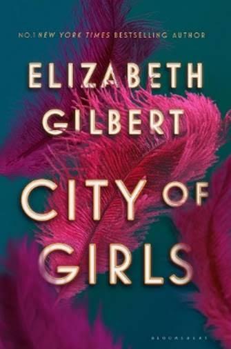 City of Girlsby Elizabeth Gilbert