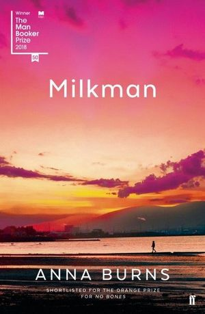 Milkmanby Anna Burns
