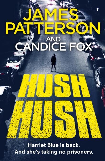 Hush Hushby James Patterson, Candice Fox