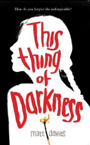 This Thing of Darknessby Matt Davies