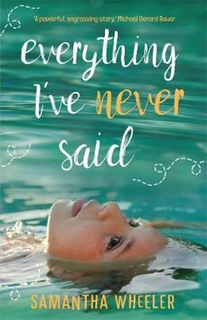 Everything I've Never Saidby Samantha Wheeler