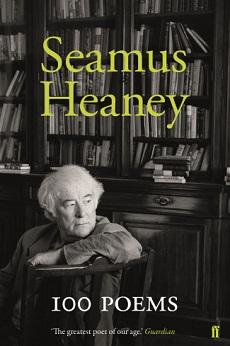 Seamus Heaney - 100 poems