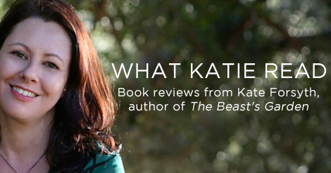 Kate Forsyth - What Katie Read