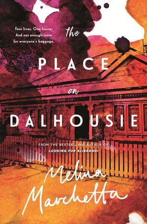 The Place On Dalhousieby Melina Marchetta