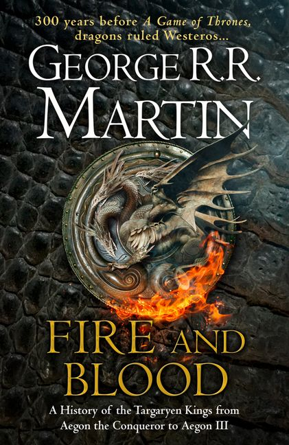 Fire And Bloodby George R.R. Martin