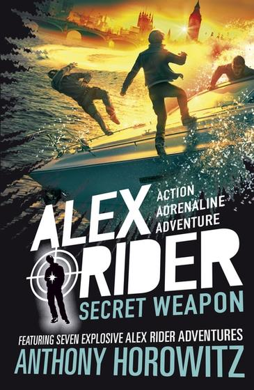 Alex Rider: Secret Weaponby Anthony Horowitz