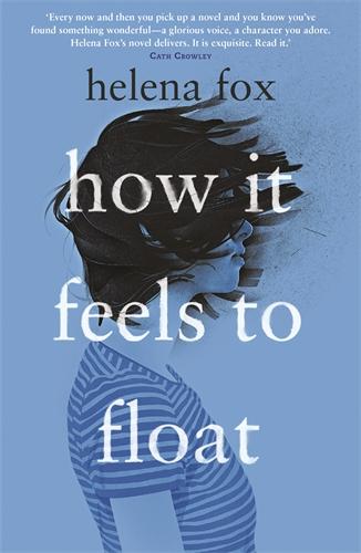 How It Feels To Floatby Helena Fox