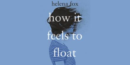 Helena Fox - How It Feels To Float