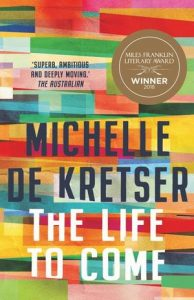 The Life to Come - 2019 NSW Premier's Literary Awards