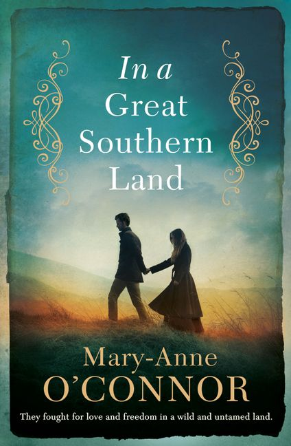 In a Great Southern Landby Mary-Anne O'Connor