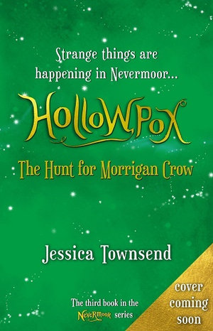 Hollowpox: The Hunt For Morrian Crowby Jessica Townsend