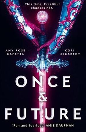 Once & Futureby Amy Rose Capetta and Cori McCarthy